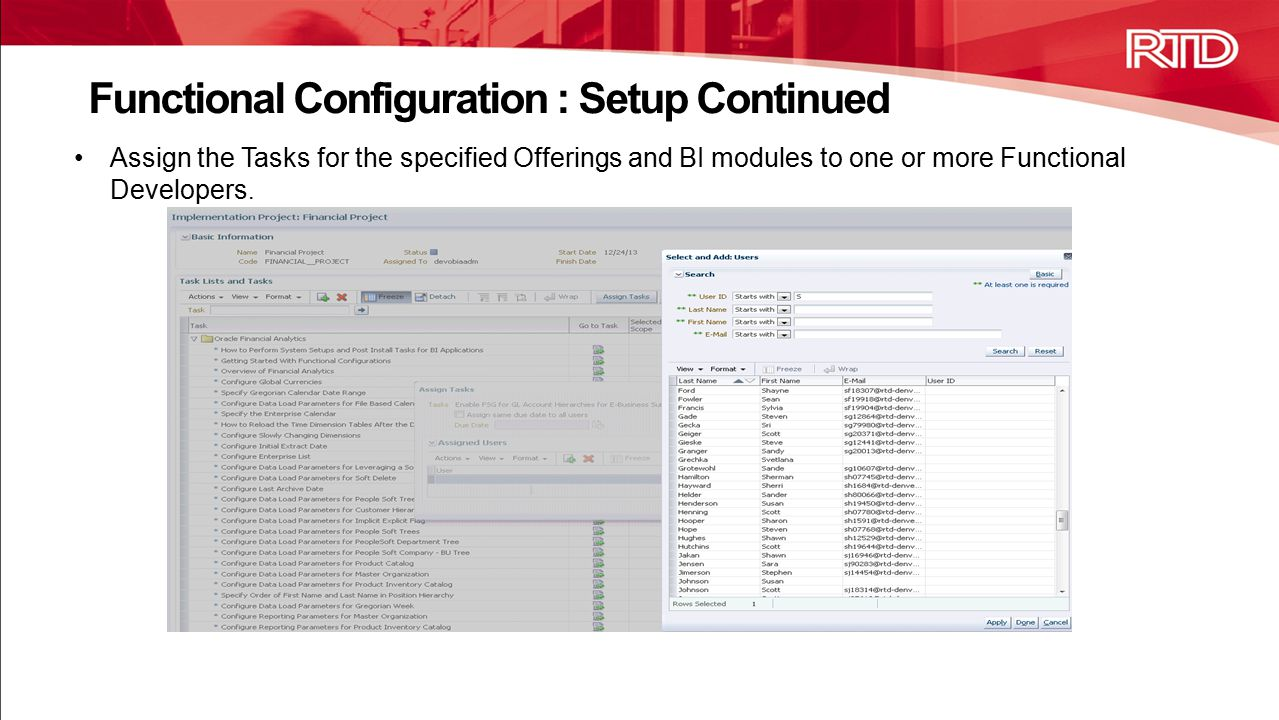 Assign the Tasks for the specified Offerings and BI modules to one or more Functional Developers.
