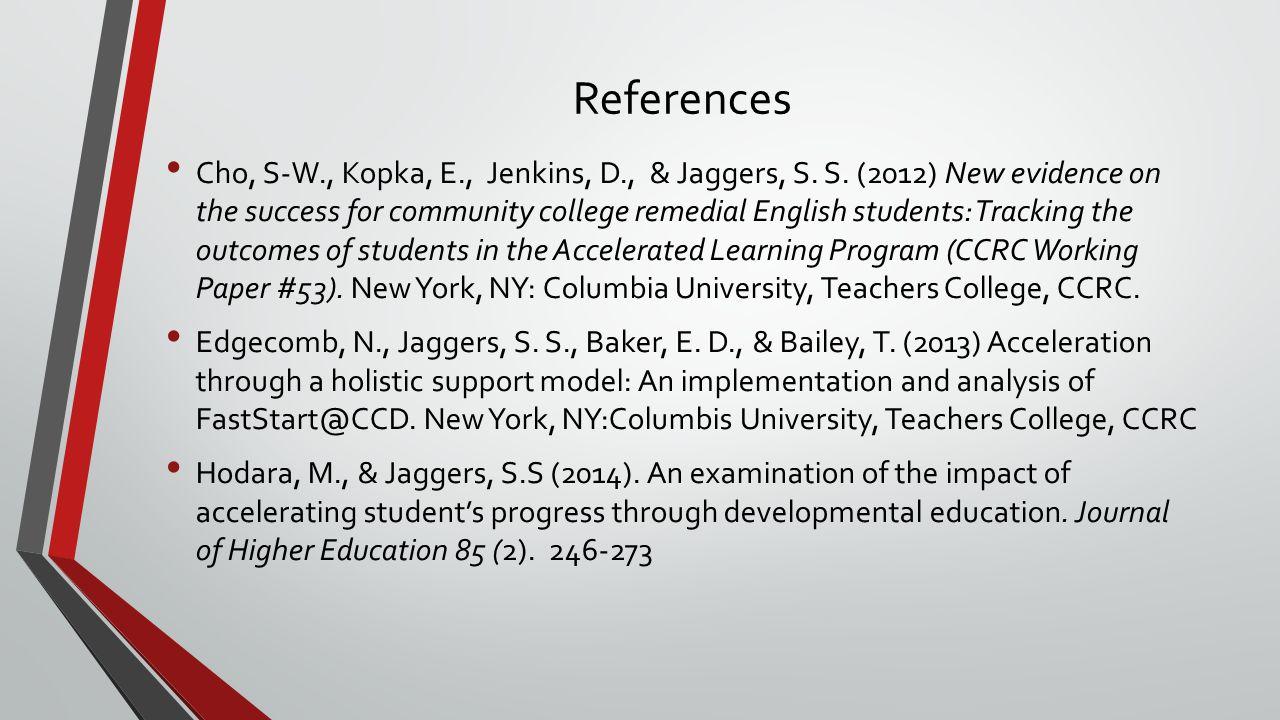 References Cho, S-W., Kopka, E., Jenkins, D., & Jaggers, S.
