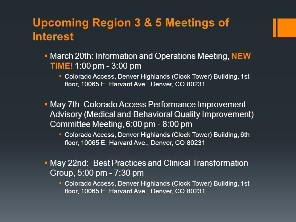 Upcoming Region 3 & 5 Meetings of Interest  March 20th: Information and Operations Meeting, NEW TIME.
