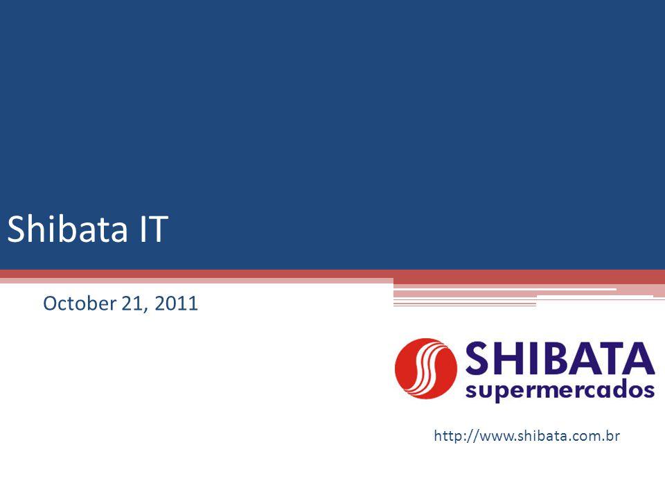 Shibata IT October 21, 2011 http://www.shibata.com.br