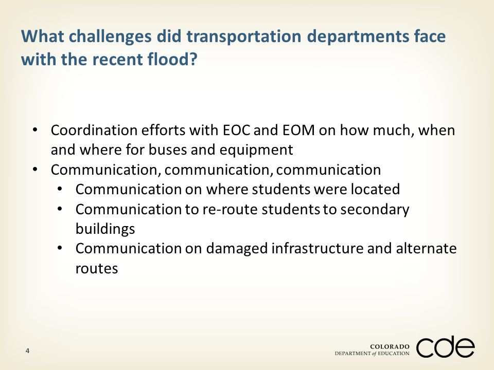 4 What challenges did transportation departments face with the recent flood.