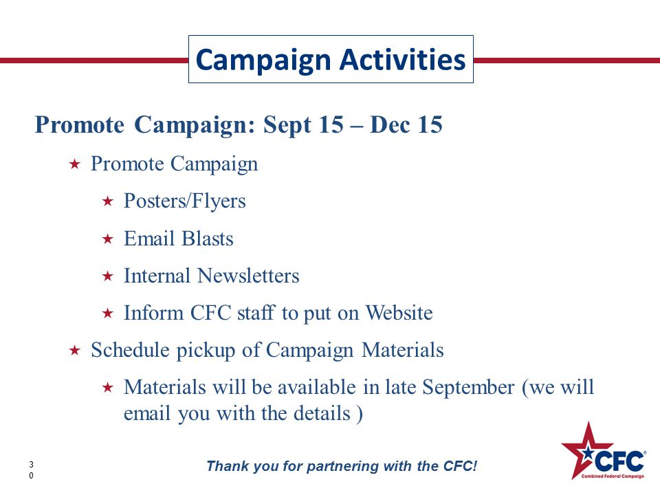 Campaign Activities 30 Thank you for partnering with the CFC.