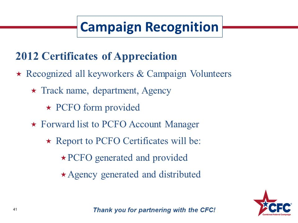 Campaign Recognition 41 Thank you for partnering with the CFC.