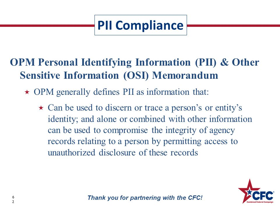 PII Compliance 62 Thank you for partnering with the CFC.