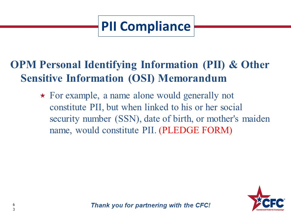 PII Compliance 63 Thank you for partnering with the CFC.