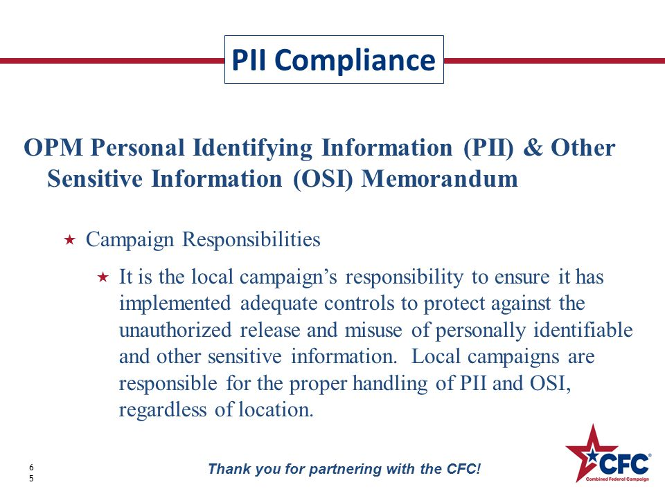 PII Compliance 65 Thank you for partnering with the CFC.