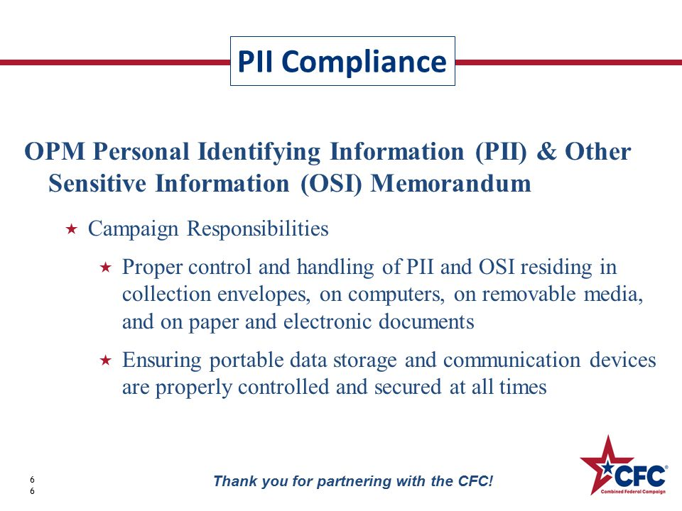 PII Compliance 66 Thank you for partnering with the CFC.