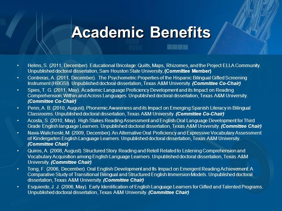 Academic Benefits Helms, S. (2011, December).