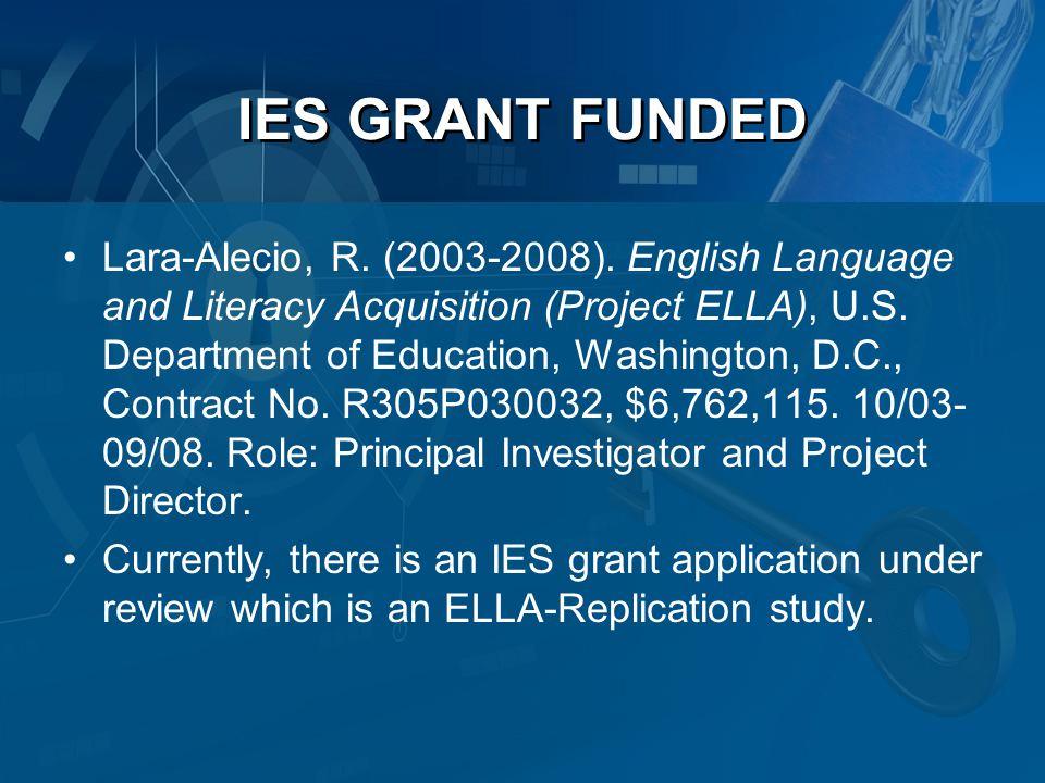 IES GRANT FUNDED Lara-Alecio, R. (2003-2008).