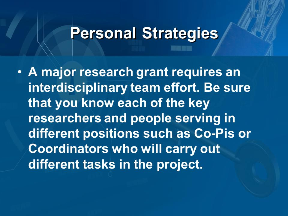 Personal Strategies A major research grant requires an interdisciplinary team effort.