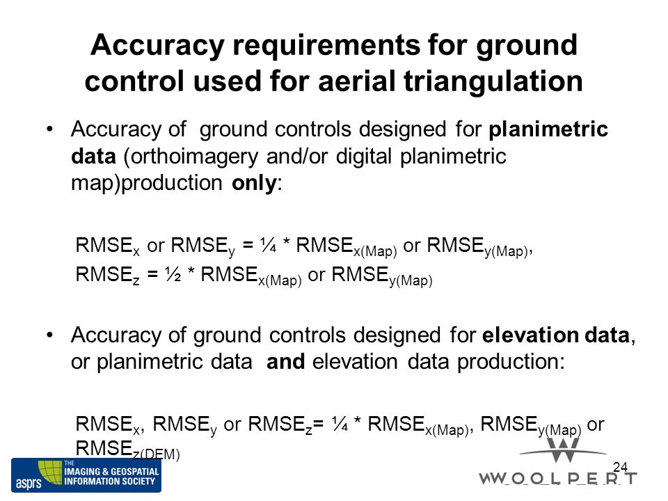 Accuracy requirements for ground control used for aerial triangulation Accuracy of ground controls designed for planimetric data (orthoimagery and/or