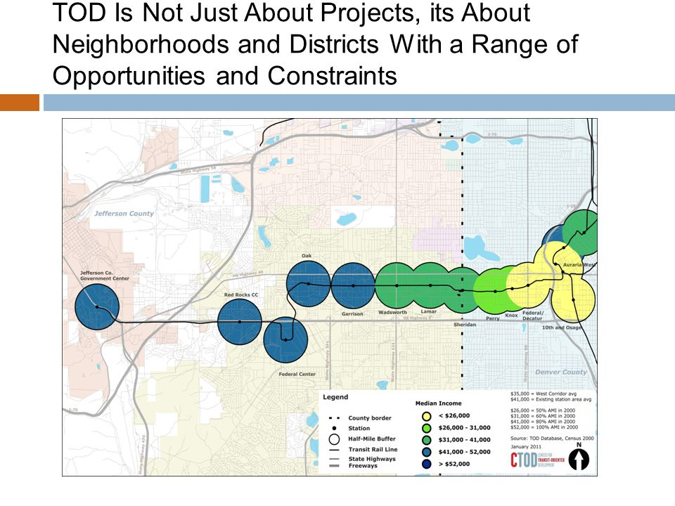TOD Is Not Just About Projects, its About Neighborhoods and Districts With a Range of Opportunities and Constraints