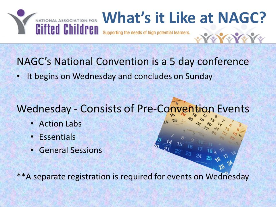 What's it Like at NAGC.