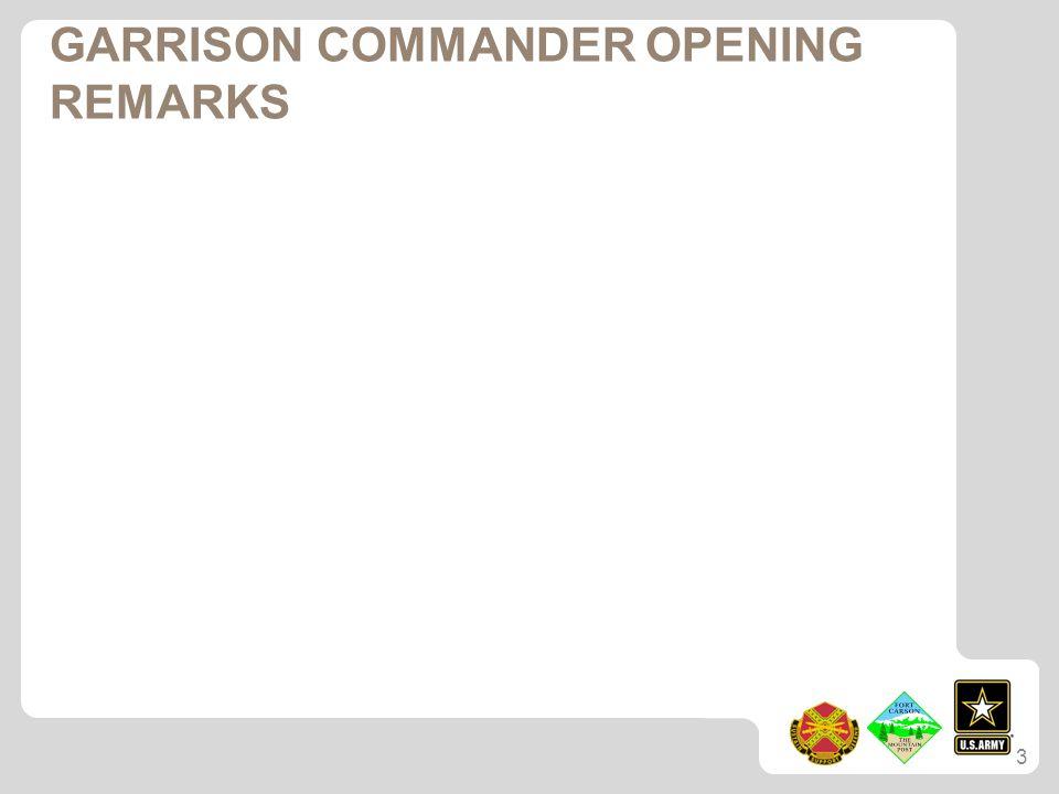 GARRISON COMMANDER OPENING REMARKS 3