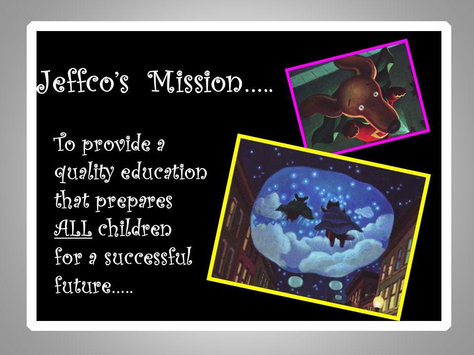 Jeffco's Mission…..