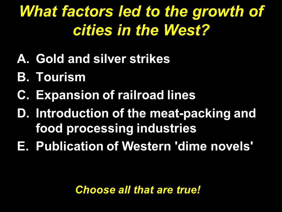 What factors led to the growth of cities in the West.