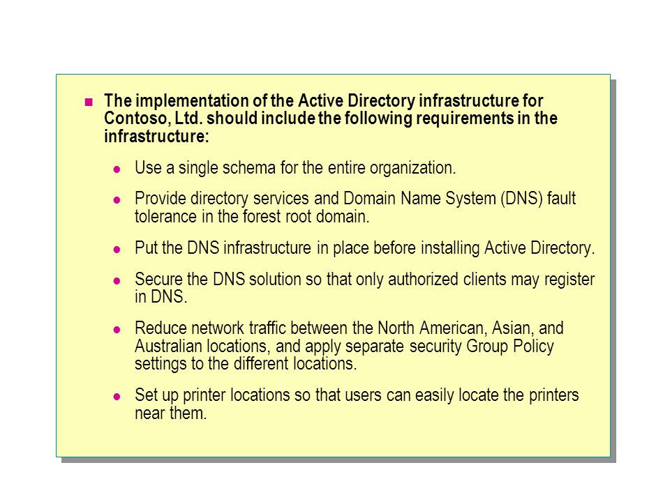 The implementation of the Active Directory infrastructure for Contoso, Ltd.