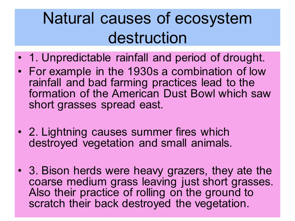 Human causes of ecosystem destruction and negative impacts 1.