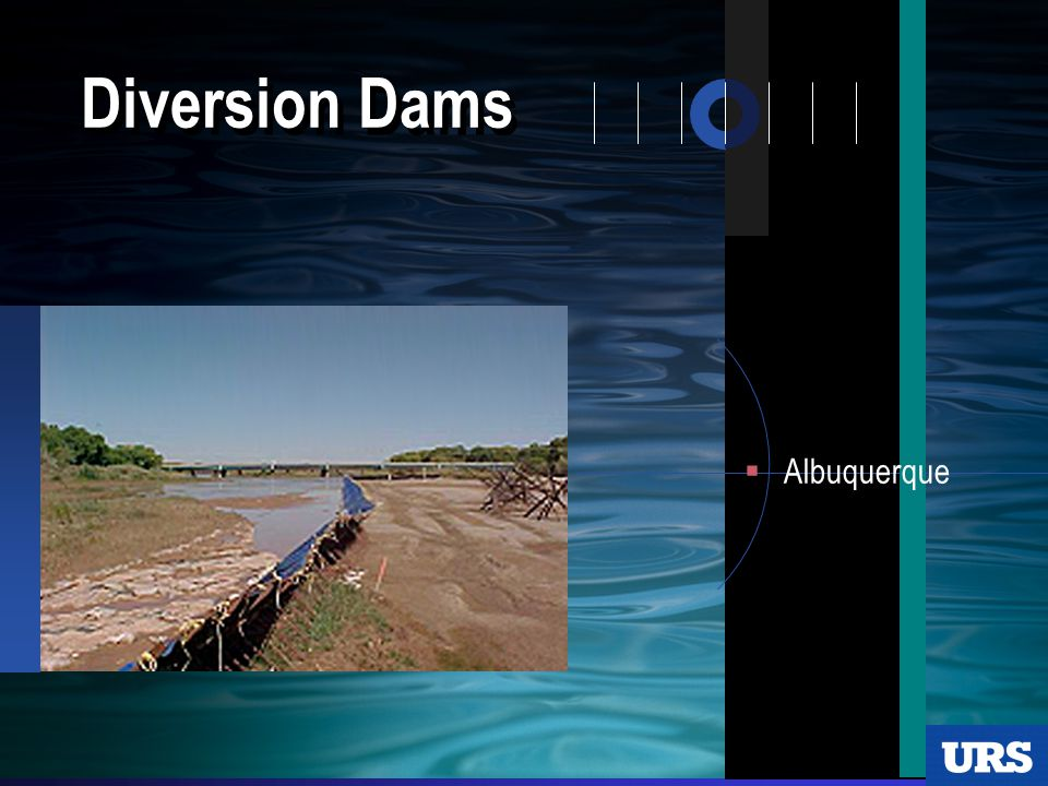 Diversion Dams  Albuquerque