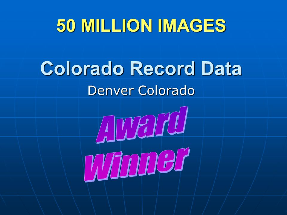 50 MILLION IMAGES Colorado Record Data Denver Colorado
