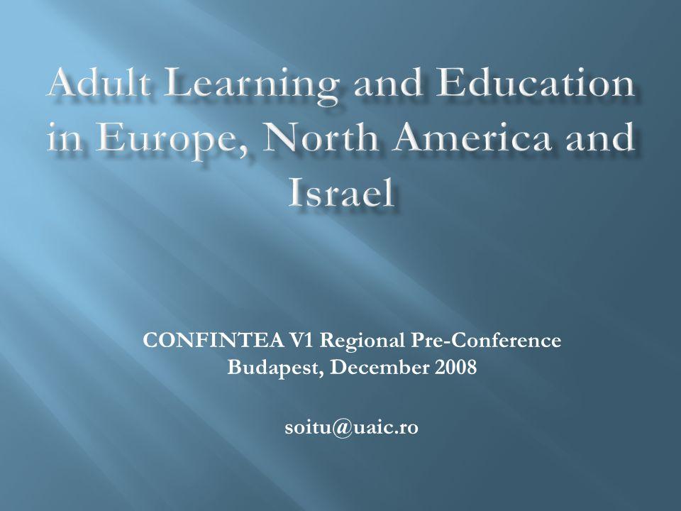 CONFINTEA V1 Regional Pre-Conference Budapest, December 2008 soitu@uaic.ro