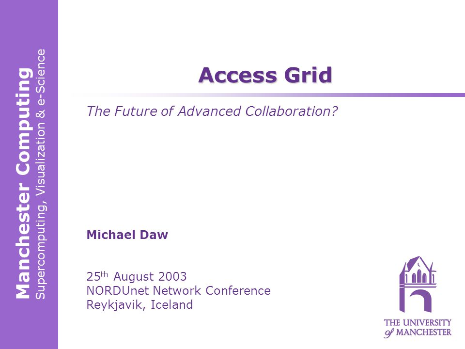 Supercomputing, Visualization & e-Science2 Contents  What is Access Grid.