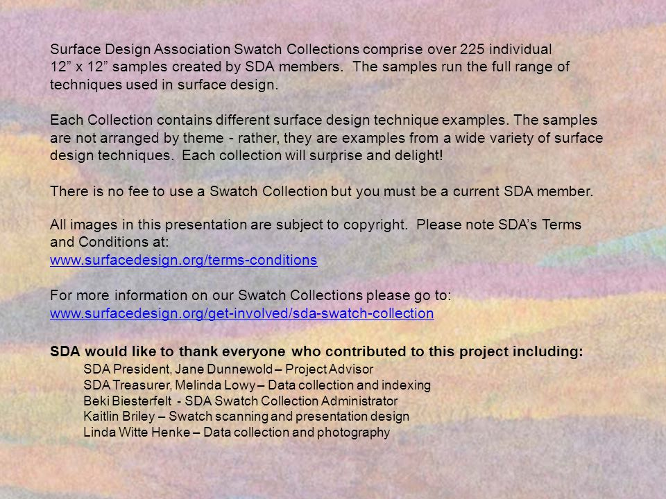 Surface Design Association Swatch Collections comprise over 225 individual 12 x 12 samples created by SDA members.
