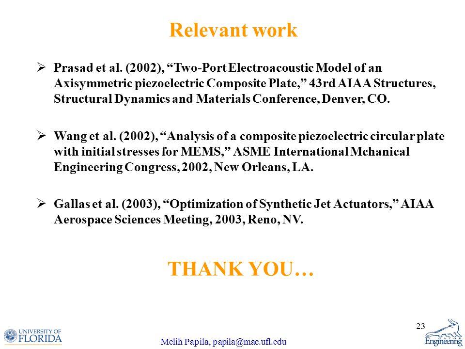 Melih Papila, papila@mae.ufl.edu 23  Prasad et al.