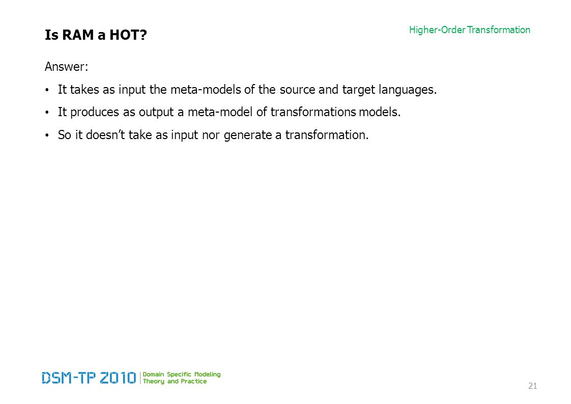 Higher-Order Transformation Is RAM a HOT.
