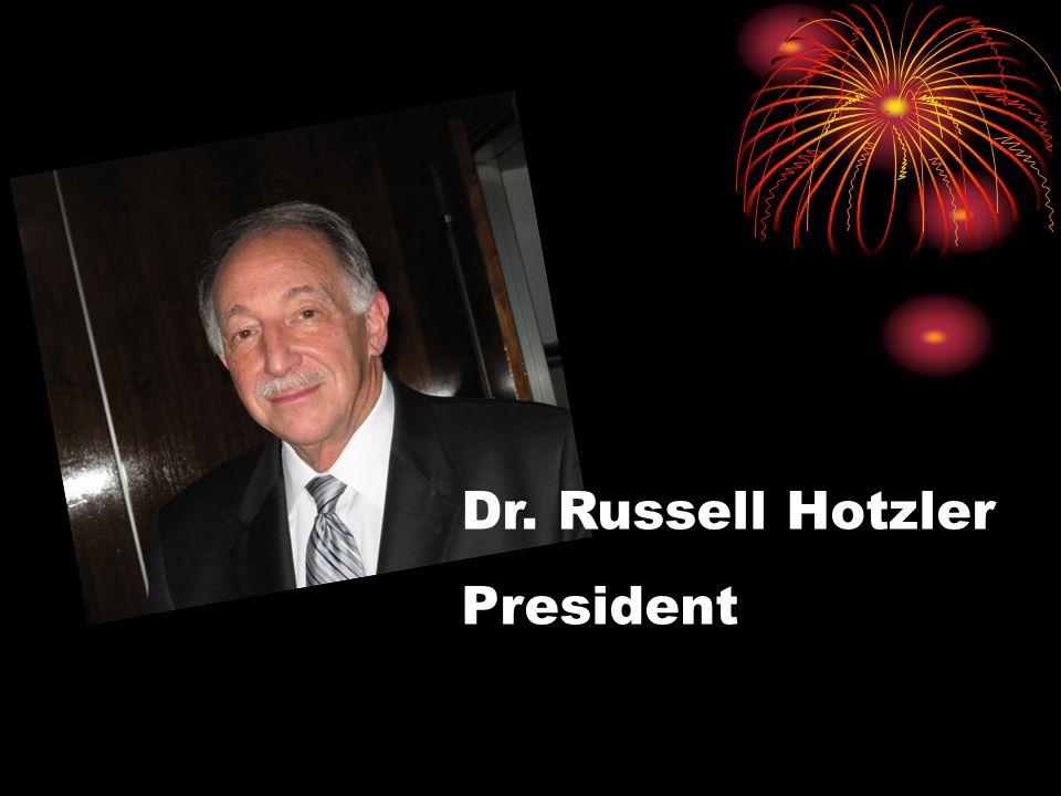 Dr. Russell Hotzler President