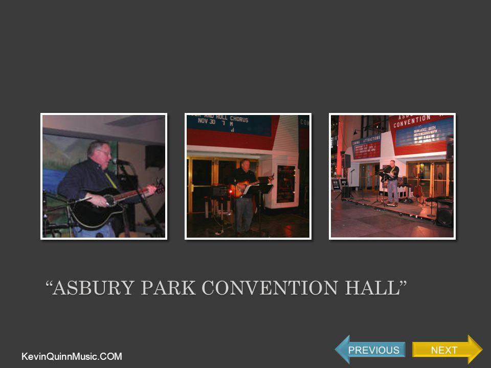 ASBURY PARK CONVENTION HALL KevinQuinnMusic.COM