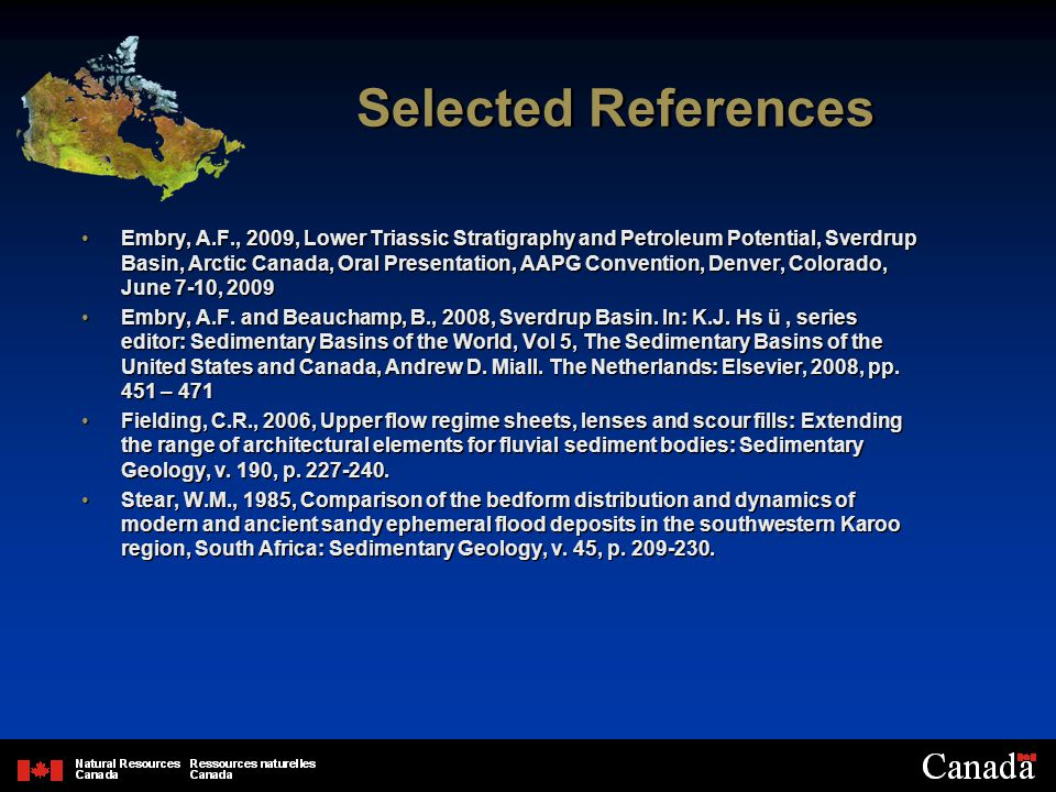 Selected References Embry, A.F., 2009, Lower Triassic Stratigraphy and Petroleum Potential, Sverdrup Basin, Arctic Canada, Oral Presentation, AAPG Convention, Denver, Colorado, June 7-10, 2009 Embry, A.F.