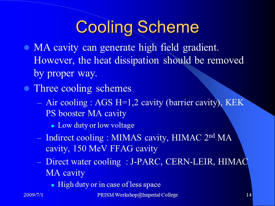 Cooling Scheme MA cavity can generate high field gradient.