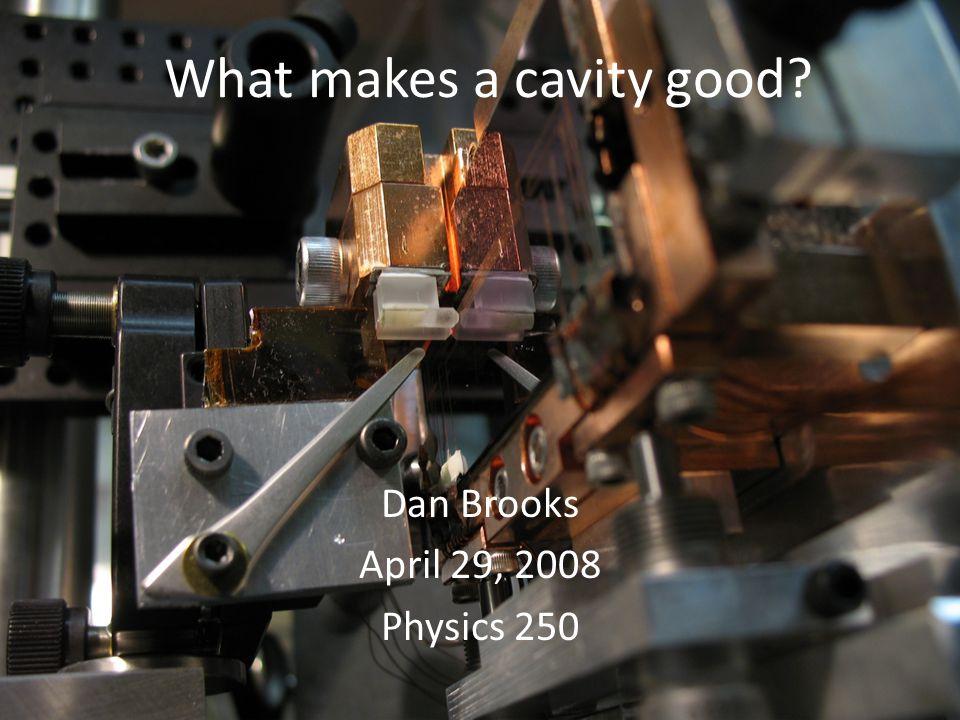 Cavity QEDNanomechanical OscillatorsOur Experiments Optical Nanomechanical Resonators The goal: – A macroscopic quantum harmonic oscillator in its ground state.