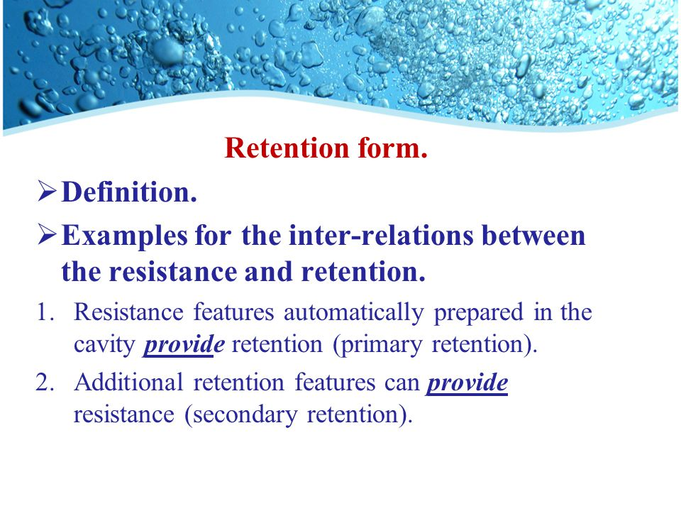 Retention form.  Definition.