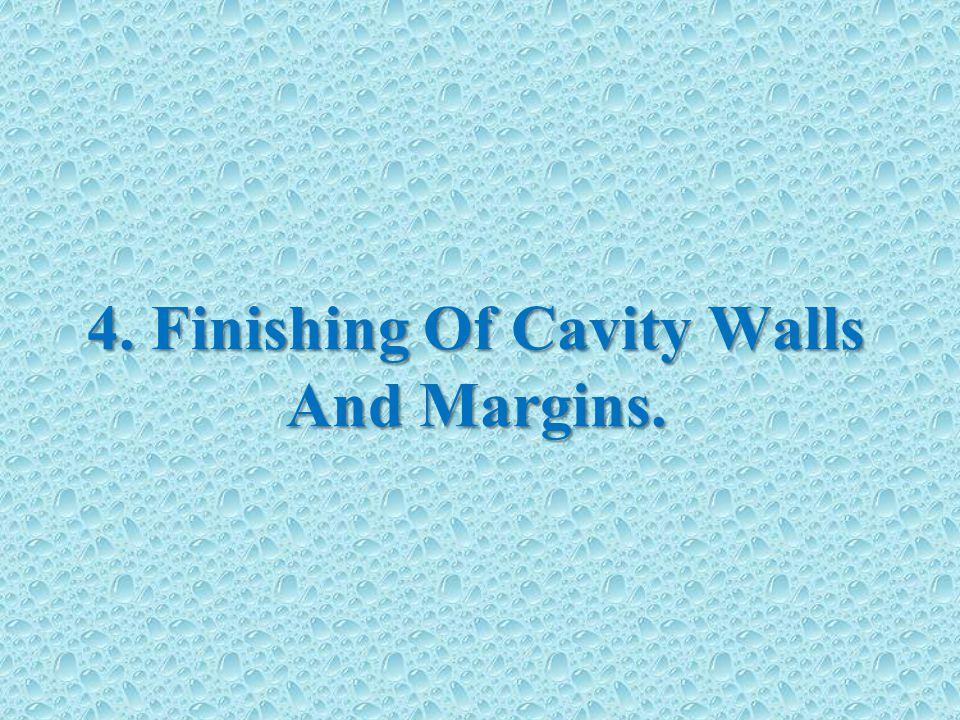 4. Finishing Of Cavity Walls And Margins.