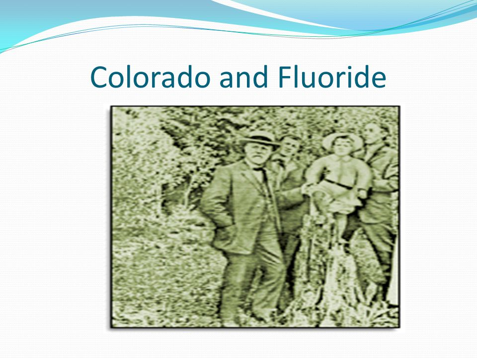 Colorado and Fluoride
