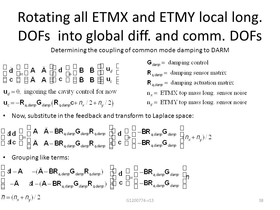Rotating all ETMX and ETMY local long. DOFs into global diff.