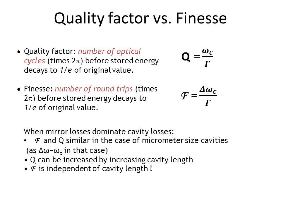 Quality factor vs.