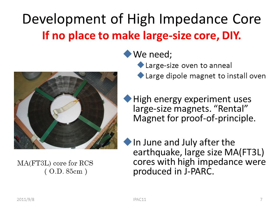 Development of High Impedance Core If no place to make large-size core, DIY.