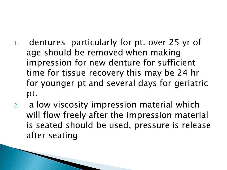 1.dentures particularly for pt.