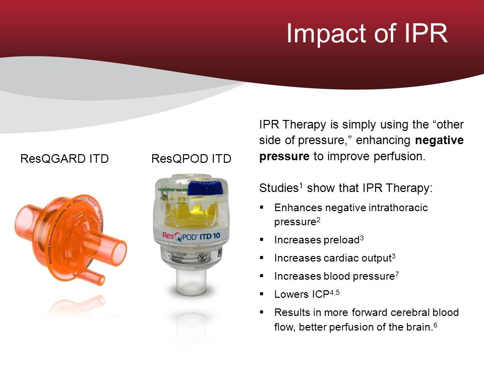 """IPR Therapy is simply using the """"other side of pressure,"""" enhancing negative pressure to improve perfusion. Studies 1 show that IPR Therapy:  Enhance"""