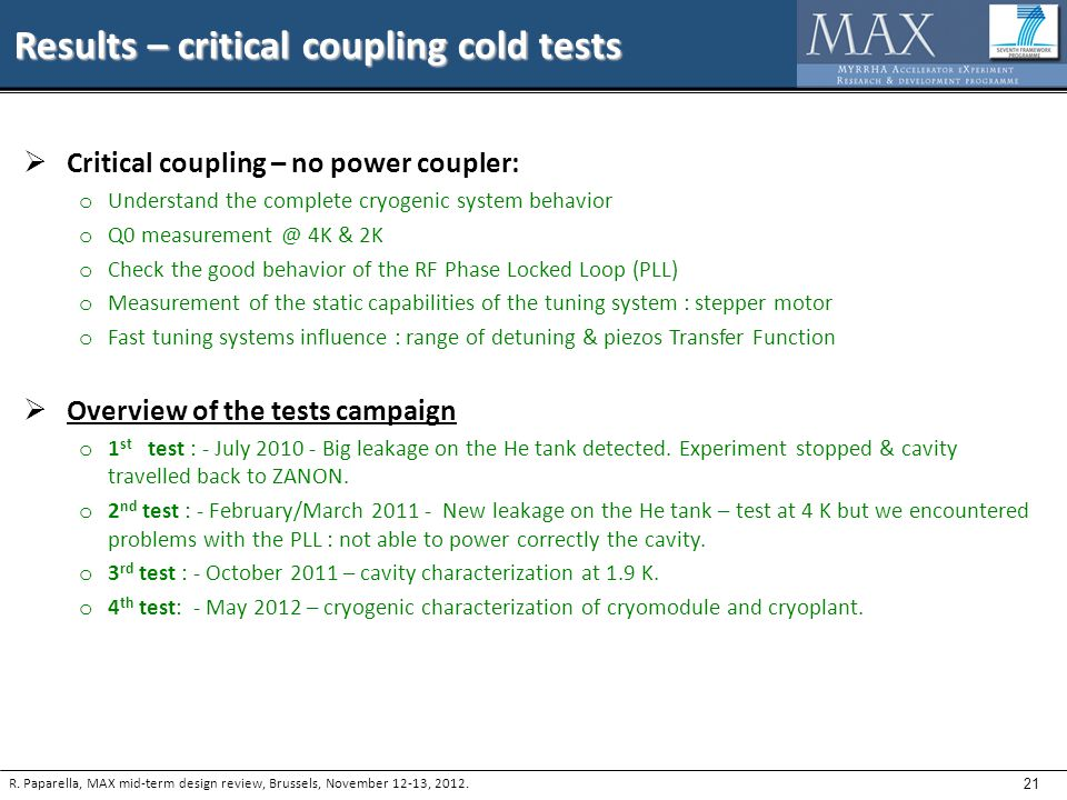 21 Results – critical coupling cold tests R.