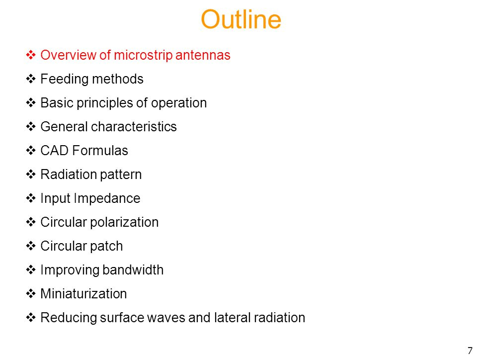 General Characteristics  The bandwidth is directly proportional to substrate thickness h.