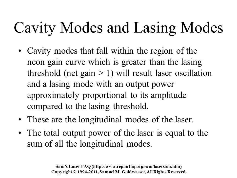 Sam's Laser FAQ (http://www.repairfaq.org/sam/lasersam.htm) Copyright © 1994-2011, Samuel M.