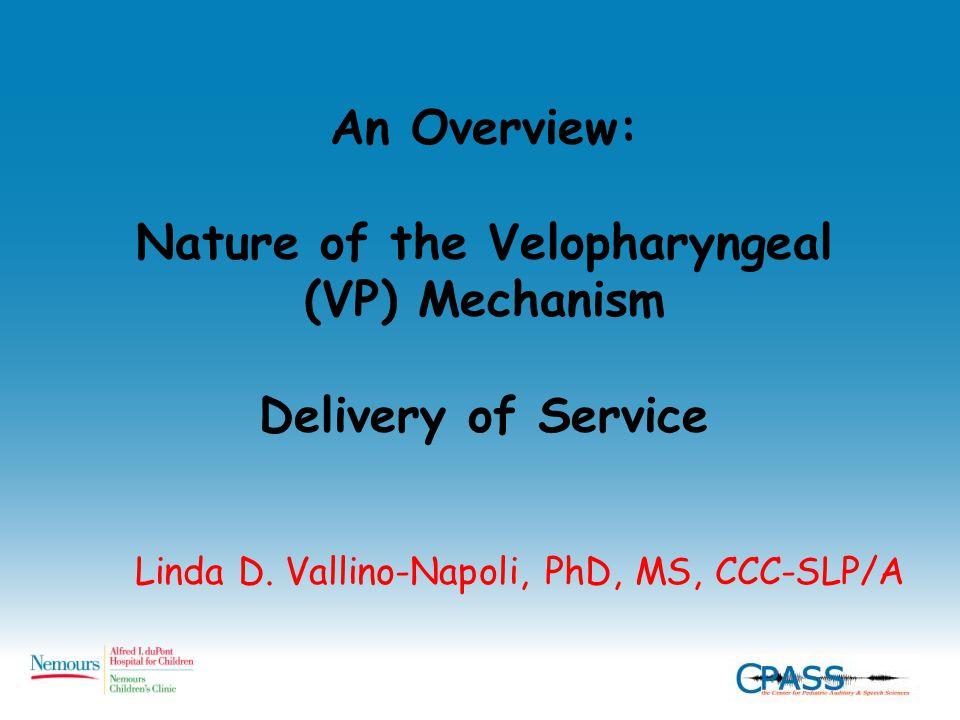 Velopharyngeal Inadequacy (VPI) velum VP gap Adenoid pad