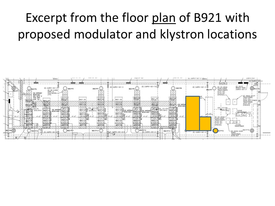Excerpt from the floor plan of B921 with proposed modulator and klystron locations