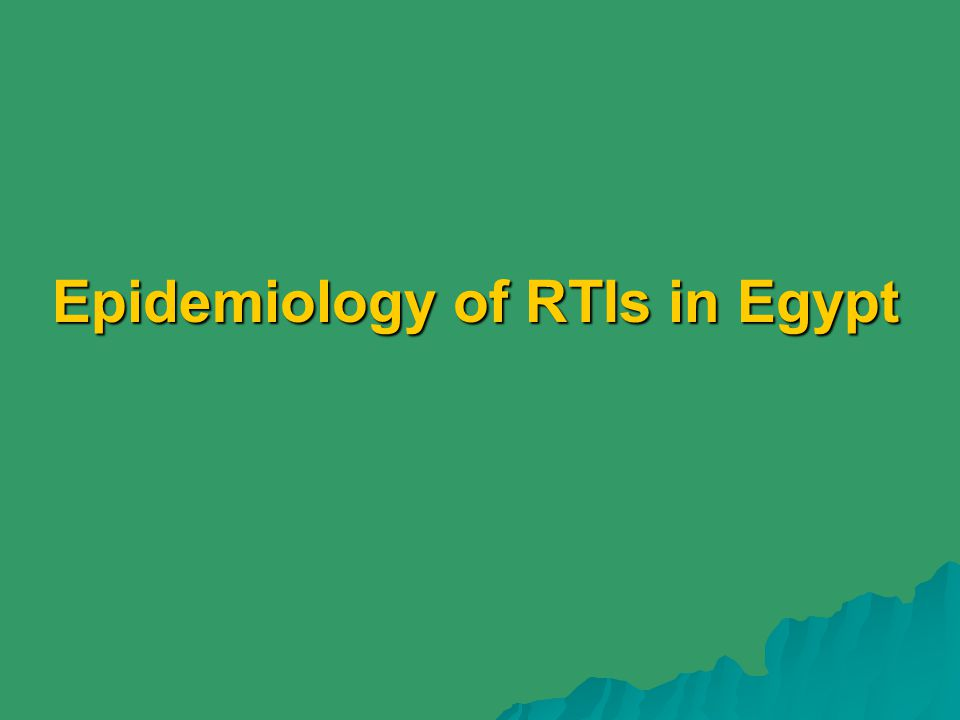 Epidemiology of RTIs in Egypt