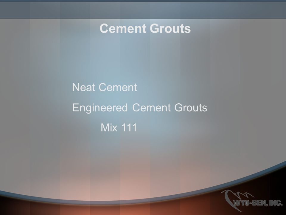 Cement Grouts Neat Cement Engineered Cement Grouts Mix 111