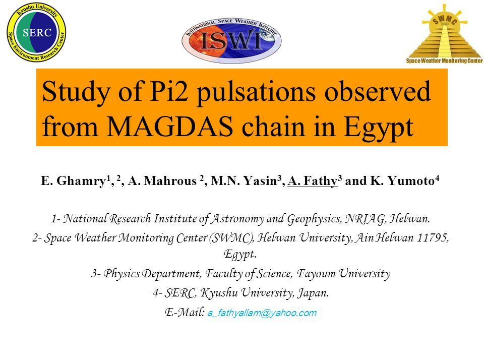 Study of Pi2 pulsations observed from MAGDAS chain in Egypt E.